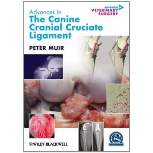 Advances in Veterinary Surgery - The Canine Cranial Cruciate Ligament