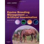 Equine Breeding Management and Artificial Insemination,