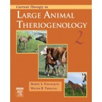 Current Therapy in Large Animal Theriogenology, 2nd ed