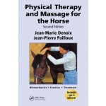 Physical Therapy and Massage for the Horse, 2 Ed